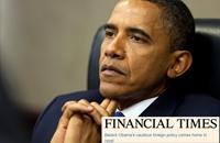 فايننشال تايمز: أوباما لا يملك غير الخطابة